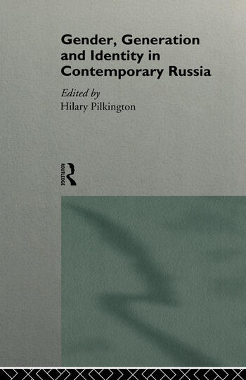 Gender, Generation and Identity in Contemporary Russia book cover