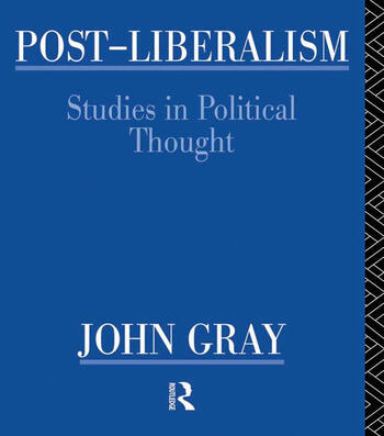 Post-Liberalism Studies in Political Thought book cover