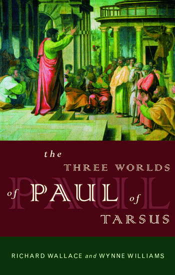 The Three Worlds of Paul of Tarsus book cover