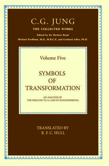 THE COLLECTED WORKS OF C. G. JUNG: Symbols of Transformation (Volume 5) book cover