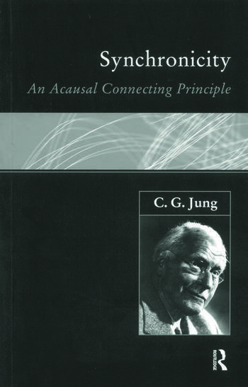 Synchronicity An Acausal Connecting Principle book cover