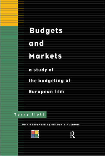 Budgets and Markets A Study of the Budgeting of European Films book cover