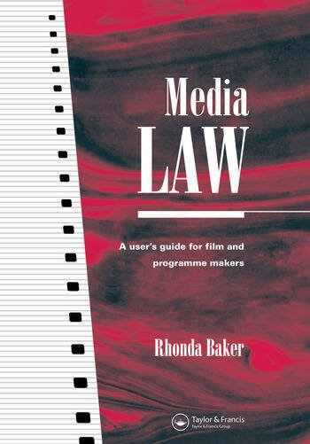 Media Law A User's Guide for Film and Programme Makers book cover