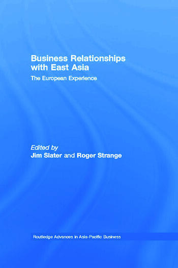 Business Relationships with East Asia The European Experience book cover