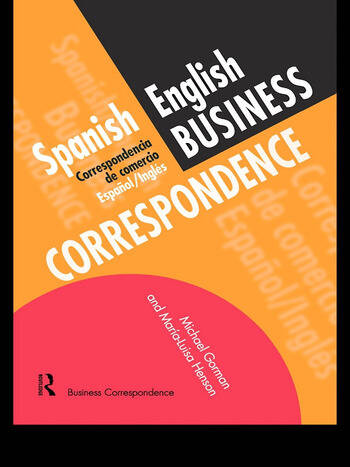 Spanish/English Business Correspondence Correspondecia de comercio Espanol/Ingles book cover