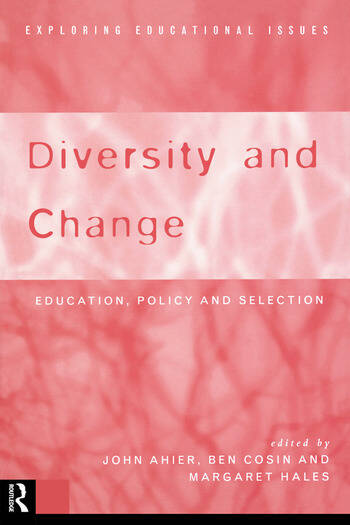 Diversity and Change Education Policy and Selection book cover