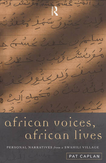 African Voices, African Lives Personal Narratives from a Swahili Village book cover