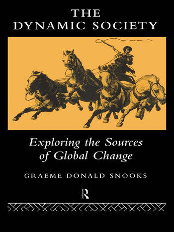 The Dynamic Society The Sources of Global Change book cover