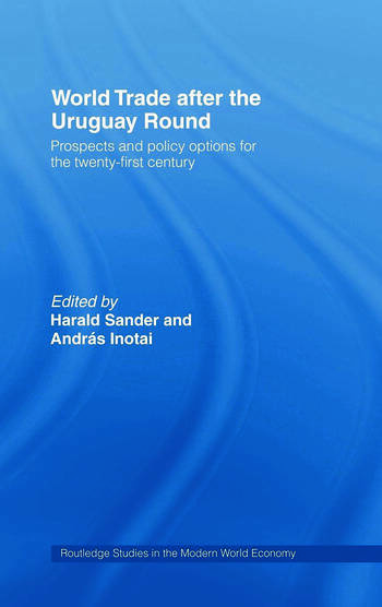 World Trade after the Uruguay Round Prospects and Policy Options for the Twenty-First Century book cover