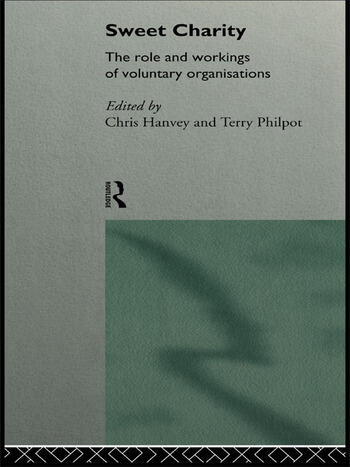 Sweet Charity The Role and Workings of Voluntary Organizations book cover