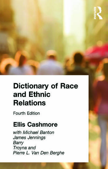 Dictionary of Race and Ethnic Relations book cover