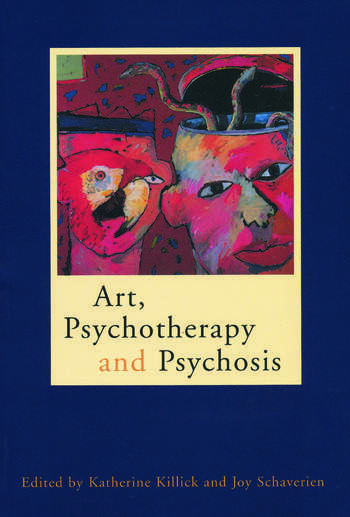 Art, Psychotherapy and Psychosis book cover