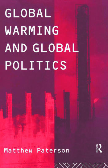 Global Warming and Global Politics book cover