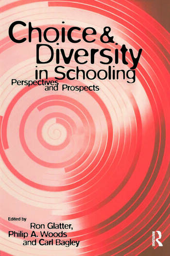 Choice and Diversity in Schooling Perspectives and Prospects book cover