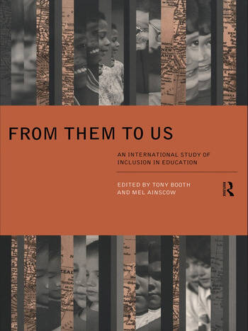 From Them to Us An International Study of Inclusion in Education book cover