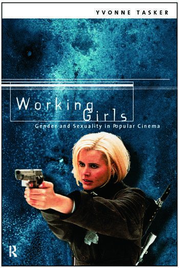 Working Girls Gender and Sexuality in Popular Cinema book cover