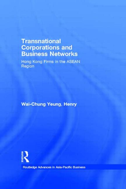 Transnational Corporations and Business Networks Hong Kong Firms in the ASEAN Region book cover