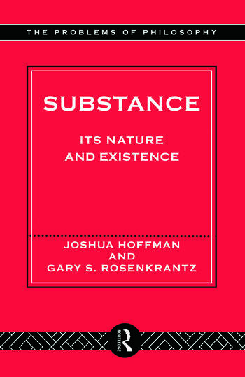 Substance Its Nature and Existence book cover