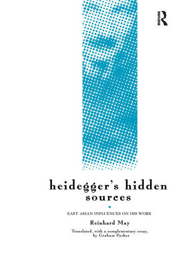 Heidegger's Hidden Sources East-Asian Influences on his Work book cover