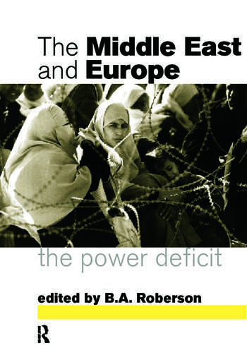 Middle East and Europe The Power Deficit book cover