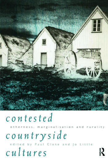 Contested Countryside Cultures Rurality and Socio-cultural Marginalisation book cover