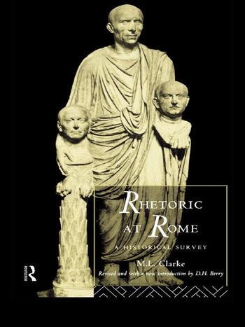 Rhetoric at Rome A Historical Survey book cover