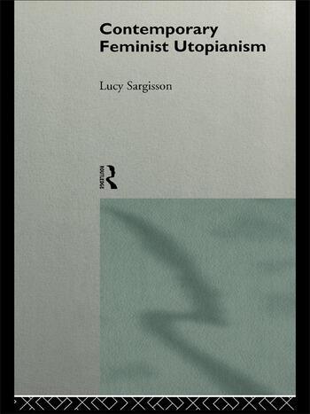 Contemporary Feminist Utopianism book cover