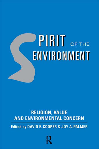 Spirit of the Environment Religion, Value and Environmental Concern book cover