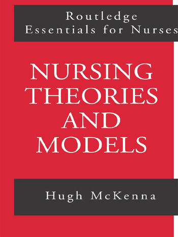 Nursing Theories and Models book cover