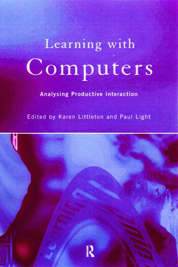 Learning with Computers Analysing Productive Interactions book cover