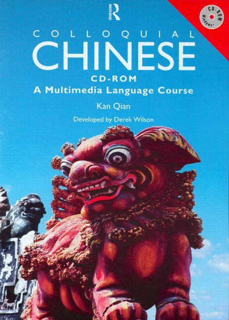 Colloquial Chinese CD-ROM A Multimedia Language Course book cover