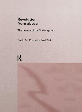 Revolution From Above The Demise of the Soviet System book cover