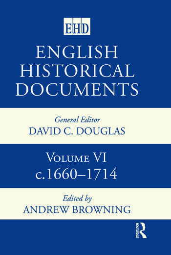 English Historical Documents Volume 6 1660-1714 book cover