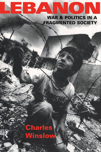 Lebanon War and Politics in a Fragmented Society book cover