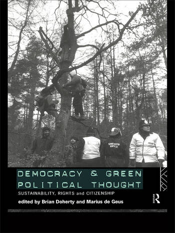 Democracy and Green Political Thought Sustainability, Rights and Citizenship book cover