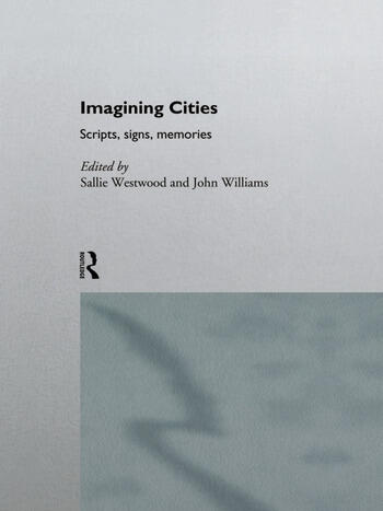 Imagining Cities Scripts, Signs and Memories book cover