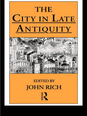 The City in Late Antiquity book cover