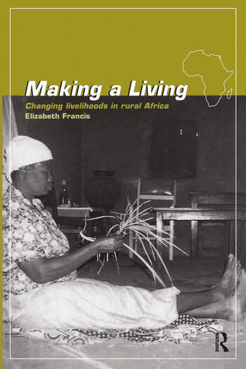 Making a Living Changing Livelihoods in Rural Africa book cover