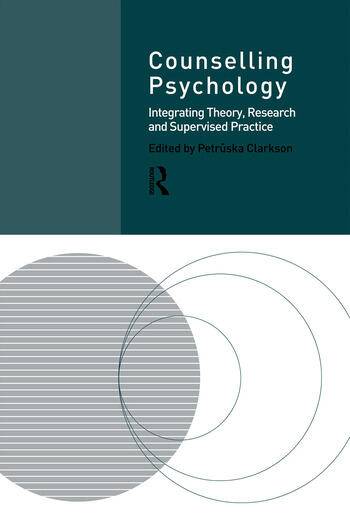 Counselling Psychology Integrating Theory, Research and Supervised Practice book cover