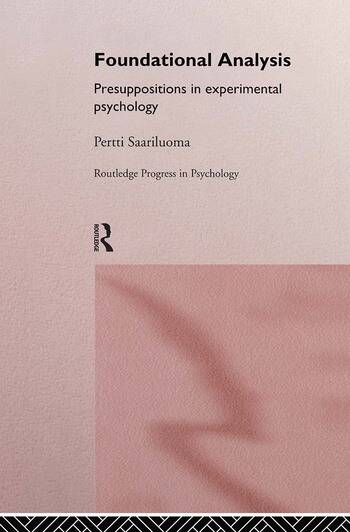 Foundational Analysis Presuppositions in Experimental Psychology book cover