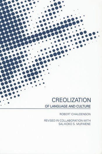 Creolization of Language and Culture book cover