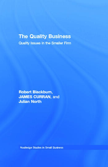 The Quality Business Quality Issues in the Smaller Firm book cover