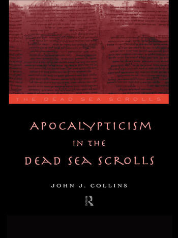 Apocalypticism in the Dead Sea Scrolls book cover
