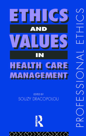 Ethics and Values in Healthcare Management book cover