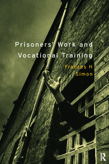 Prisoners' Work and Vocational Training book cover