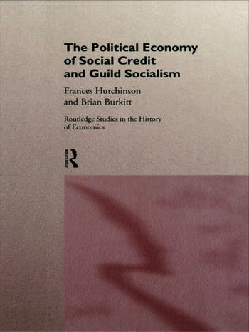 The Political Economy of Social Credit and Guild Socialism book cover
