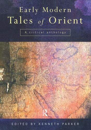 Early Modern Tales of Orient A Critical Anthology book cover