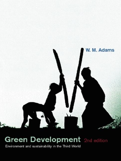 Green Development Environment and Sustainability in the Third World book cover
