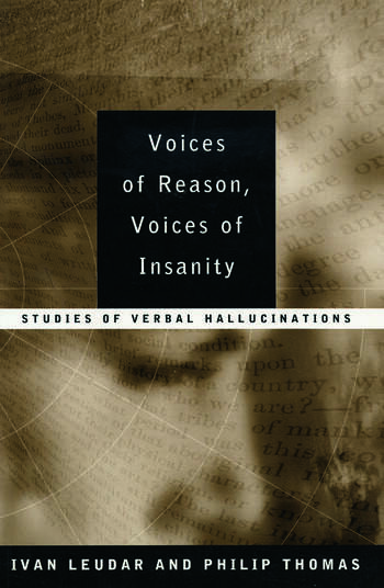 Voices of Reason, Voices of Insanity Studies of Verbal Hallucinations book cover