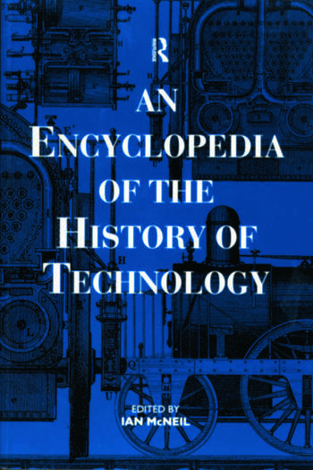 An Encyclopedia of the History of Technology book cover